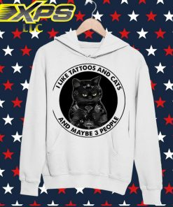 Black Cat I Like Tattoos and Cats and maybe 3 people hoodie