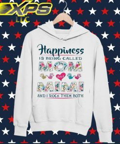 Happiness is being called Mom and Mimi and I rock them both hoodie