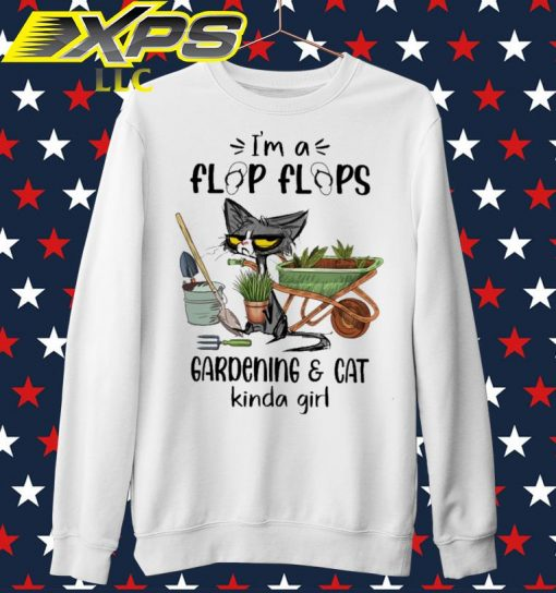 I'm a Flap flaps Gardening and Cat Kinda Girl sweater