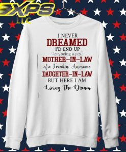 I never dreamed I'd end up being a Mother In Law of a Freaking' Awesome sweater