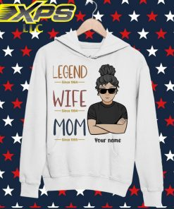 Legend since 1964 wife since 1994 Mom since 1995 Your Name hoodie