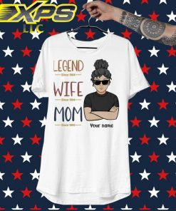 Legend since 1964 wife since 1994 Mom since 1995 Your Name shirt