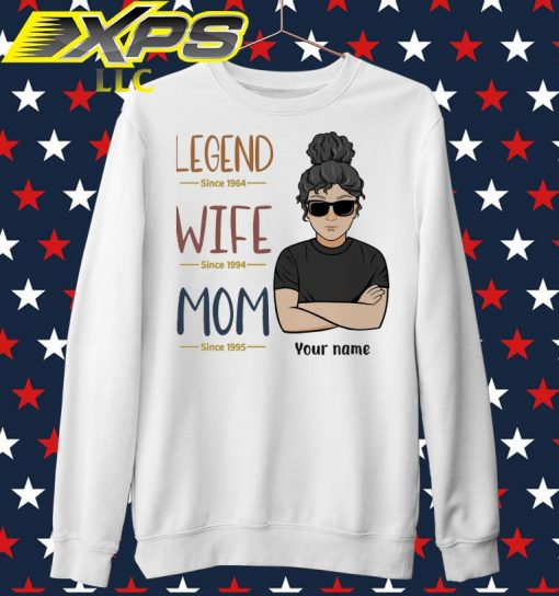 Legend since 1964 wife since 1994 Mom since 1995 Your Name sweater