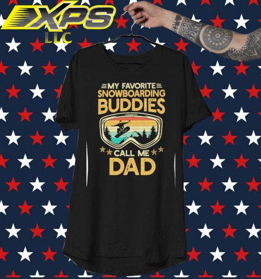My favorite Snowboarding Buddies call me Dad vintage shirt