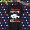 My loving Father I used to be his Angel now he's mine shirt