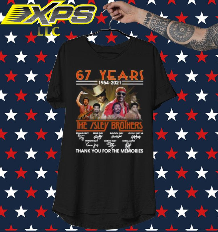 Official 67 Years 1954 2021 The Isley Brothers Thank You For The Memories Signatures Shirt