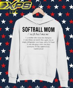 Softball Mom a Mother who raised her champion hoodie