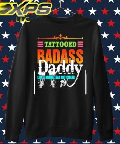 Tattooed Badass Daddy like a normal Dad but cooler sweater